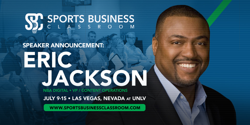 Eric Jackson, VP of Content Operations for NBA Digital, to speak at the 2017 Sports Business Classroom