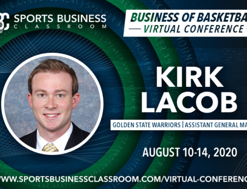 Kirk Lacob, Assistant General Manager of the Golden State Warriors, to be a featured speaker at SBC 2020 Virtual Conference
