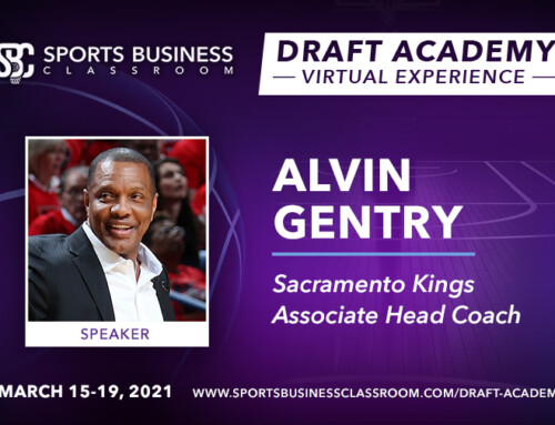 Alvin Gentry, Associate Head Coach for the Sacramento Kings, to be Featured Speaker at the Draft Academy Virtual Experience