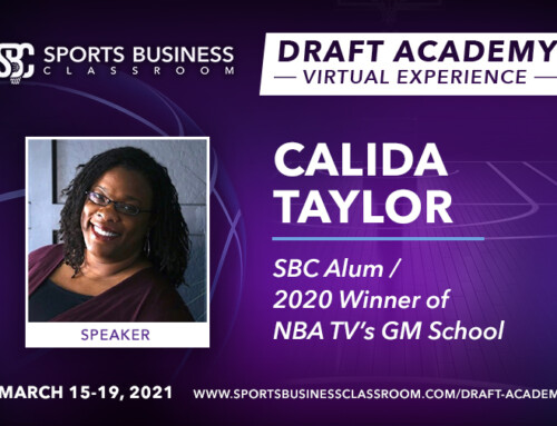Calida Taylor, Winner of NBATV's GM School/SBC Alumni, to be Featured Speaker at the Draft Academy Virtual Experience