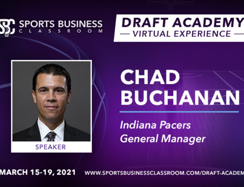 Chad Buchanan, Indiana Pacers General Manager, to be Featured Speaker at the Draft Academy Virtual Experience