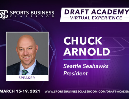Chuck Arnold, President of the Seattle Seahawks and First & Goal Inc., to be Featured Speaker at the Draft Academy Virtual Experience