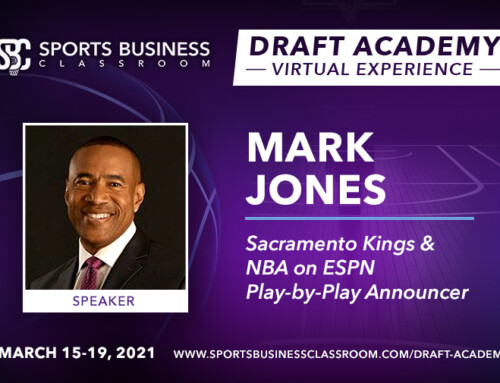 Mark Jones, ESPN and Sacramento Kings Play-by-Play Announcer, to be Featured Speaker at the Draft Academy Virtual Experience