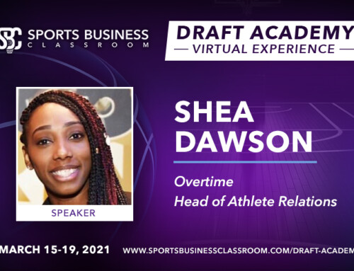 Shea Dawson, Head of Athlete Relations at Overtime, to be Featured Speaker at the Draft Academy Virtual Experience
